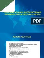 PELATIHAN APLIKASI SISTEM INFORMASI GEOGRAFIS UNTUK GEOLOGI (