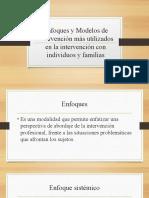 Enfoques y Modelos de Intervención más utilizados en la intervención con individuos y familias