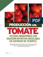Producción de tomate sistema hidropónico con solución nutritiva reciclable en sustrato de Tezontle