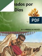 LLAMADO POR DIOS - MOISES