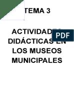 TEMA 3 Didácticas Museos Municipales