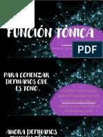 FUNCIÓN TÓNICA