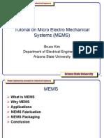 Tutorial on Micro Electro Mechanical