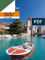 Pacchetti turistici 2011 - Provincia di Brescia - www.bresciatourism.it