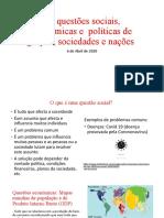 As questões sociais, económicas e  políticas de.pptx.pptx