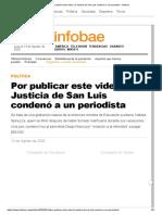 Por publicar este video, la Justicia de San Luis condenó a un periodista - Infobae