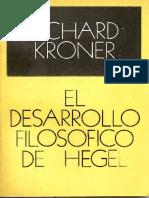 El desarrollo filosofico de Hegel - Kroner.pdf