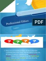 PROFESSIONAL ETHICS -LESSON 1.pptx
