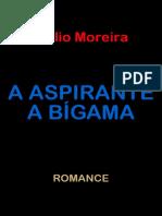 A Aspirante a Bigama - Tulio Moreira.pdf