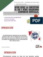 CLASE 12  La globalización desde la concepción del FMI y otros