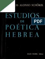 SCHOKEL, L. Antonio (1963), Estudios de poética Hebrea. Barcelona, Editor Juan Flors.pdf