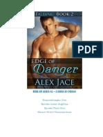 Alex jace- a beira do perigo