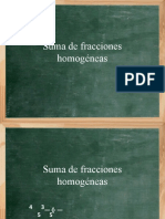 Suma de fracciones homogeneas