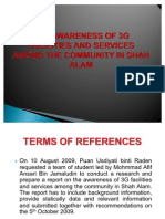 THE AWARENESS OF 3G FACILITIES AND SERVICES AMONG