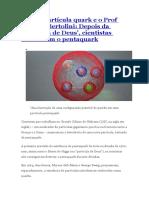 A nova partícula quark - pentaquark