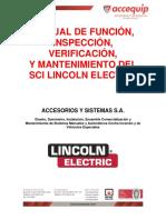 Manual de Funcion Inspeccion Verificacion y Mantenimiento Del Sci Lincoln Electric Accesorios y Sistemas Sa Diseno Suministro Instalacion Ensamble Comercializacion y Mantenimiento