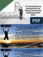 Aula 5 A consultoria na perspectiva do Desenvolvimento Organizacional