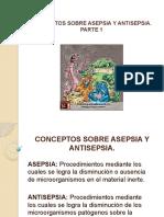 PRESENTACION SOBRE ASEPSIA Y ATISEPSIA PARTE 1