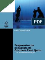 Fragmentos da pedagogia de Cris - Maria Carolina Macari