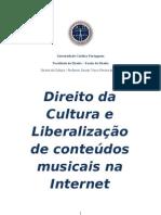 DIREITO DA CULTURA E LIBERALIZAÇÃO DE CONTEÚDOS MUSICAIS NA INTERNET