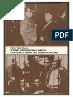 Życie codzienne mafii od roku 1950 do naszych dni - Fabrizio Calvi - wyd. I - 1993 2