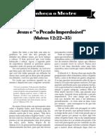 02 - Jesus e o Pecado Imperdoável - Conheça o Mestre - Parte 1
