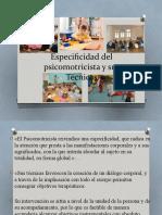 Unidad I-Especificidad del psicomotricista y su Técnicas.pptx