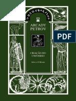 Trilogia Criação do Universo - Arcady Petrov - Livro 01 - Salve a Sí Mesmo - Português - PTBr