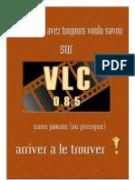 VLC 0.8.5 – mode d'emploi