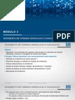 Turbinas hidráulicas - Modulo 3/5 - Rendimento Em Turbinas Hidráulicas e Conjugação