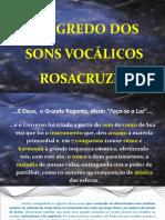 Osegredodossonsvoclicosrosacruz Shraeslides 170522154533 (1)