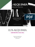 "LUX-ALQUIMIA. EXPOSICIÃ""N COLECTIVA"