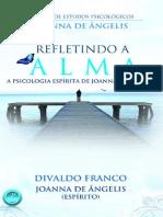 Refletindo a Alma - Divaldo Franco.pdf