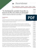 """El Mercurio Inversiones - """"Es absolutamente probable desarrollar un proyecto de litio con Codelco en Maricunga"""""""
