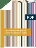Guía de producción más limpia para el sector curtiembres de Bogotá. Enfoque en vertimientos y residuos