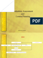 Evaluation, Assessment and Planning