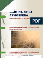 6 - Quimica de la atmosfera -  contaminacion al suelo y particulado