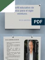 El-perfil-educativo-de-México-para-el-siglo-veintiuno.