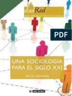 Una sociología para el Siglo XXI Wieviorka  Michel