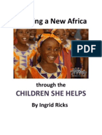 Creating a New Africa Through the Children She Helps