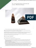 De l'orgone à l'orgonite - un matériau fait par les humains qui augmente le taux vibratoire - NHA Naturolistique.pdf