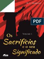 Os Sacrificios - vol. 1 - Hendrik Lendert Heijkoop