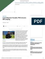 Com Neymar focado, PSG encara RB Leipzig