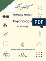 Psychologie Die Entwicklung ihrer Grundannahmen seit der Einführung des Experiments by Prof. Dr. Wolfgang Metzger (auth.) (z-lib.org).pdf