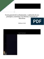 Cerdá - Teoría general de la urbanización, y aplicación de sus principios y doctrinas a la reforma y ensanche de Barcelona.pdf