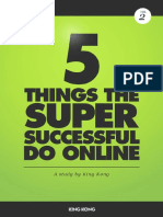 5 Things The Super Successful Do Online - King Kong