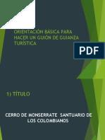 ORIENTACIÓN BÁSICA PARA HACER UN GUION DE GUIANZA.ppsx