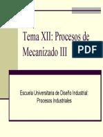Tema 12 - Procesos De Mecanizado III (Diapositivas)