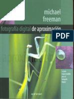 Freeman, Michael - Fotografia Digital De Aproximacion.pdf