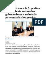 09-04-Coronavirus en la Argentina el Presidente sumó a los gobernadores a su batalla por controlar los precios